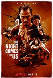 The Night Comes for Us 1