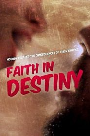 Faith in Destiny