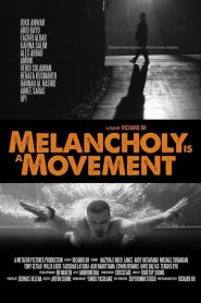 Melancholy Is a Movement